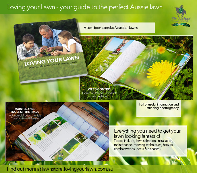Loving your Lawn - Everything you need to get your lawn looking fantastic!Topics include, lawn selection, installation, maintenance, mowing techniques, how to combat weeds, pests & diseases...